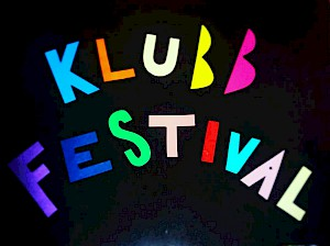 Klubb Festival - Here We Go Again!